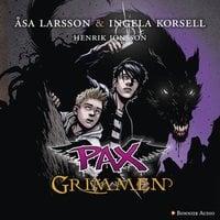 PAX. Grimmen - Åsa Larsson, Ingela Korsell