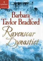 Ravenscar Dynastiet - Barbara Taylor Bradford