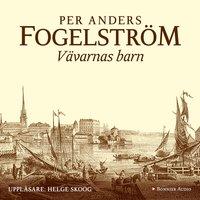 Vävarnas barn - Per Anders Fogelström