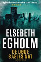 De døde sjæles nat - Elsebeth Egholm