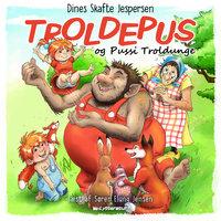 Troldepus og Pussi Troldunge - Dines Skafte Jespersen