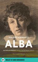 Alba - Malene Schwartz,Cathrine Errboe