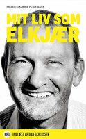 Mit liv som Elkjær - Peter Sloth, Preben Elkjær