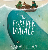 The Forever Whale - Sarah Lean