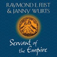 Servant of the Empire - Raymond E. Feist,Janny Wurts