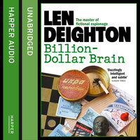Billion-Dollar Brain - Len Deighton