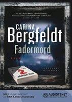 Fadermord - Carina Bergfeldt