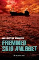 Fremmed skib anløbet - Lars Bedsted Gommesen