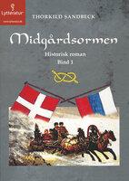 Midgårdsormen - Thorkild Sandbeck