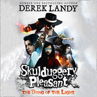 The Dying of the Light - Derek Landy
