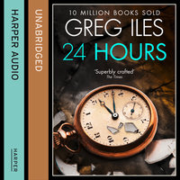 24 Hours - Greg Iles