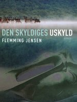 Den skyldiges uskyld - Flemming Jensen