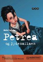 Petrea og jydemafiaen - Mette Finderup