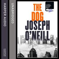 The Dog - Joseph O'Neill