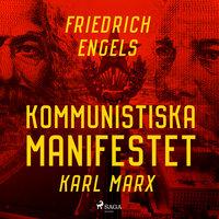 Kommunistiska manifestet - Karl Marx,Friedrich Engels