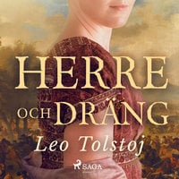 Herre och Dräng - Leo Tolstoj