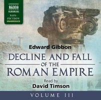 The Decline and Fall of the Roman Empire - Volume III - Edward Gibbon