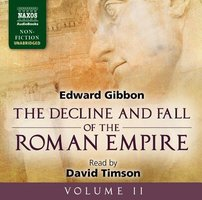 The Decline and Fall of the Roman Empire - Volume II - Edward Gibbon