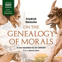 On the Genealogy of Morals - Friedrich Nietzsche