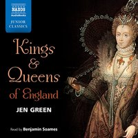 Kings and Queens of England - Jen Green