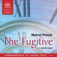 The Fugitive - Marcel Proust