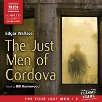 The Just Men of Cordova - Edgar Wallace