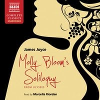 Molly Bloom's Soliloquy - James Joyce
