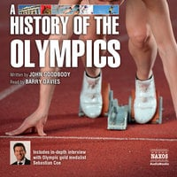 A History of the Olympics - John Goodbody