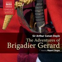 The Adventures of Brigadier Gerard - Sir Arthur Conan Doyle