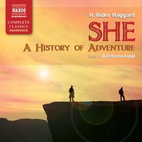 She – A History of Adventure - H. Rider Haggard
