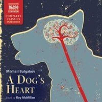 A Dog's Heart - Mikhail Bulgakov