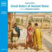 Great Rulers of Ancient Rome - Hugh Griffith