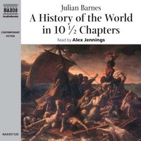 A History of the World in 10½ Chapters - Julian Barnes