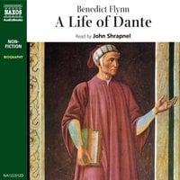 Life of Dante - Benedict Flynn