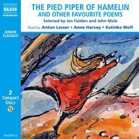 The Pied Piper, and other favourite poems - Various authors