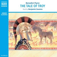 The Tale of Troy - Benedict Flynn