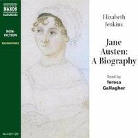Jane Austen: A Biography - Elizabeth Jenkins