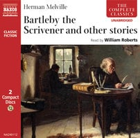 Bartleby the Scrivener and other stories - Herman Melville