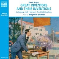 Great Inventors and their Inventions - David Angus