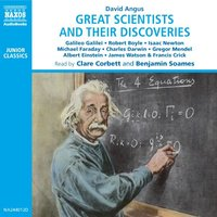 Great Scientists and their Discoveries - David Angus