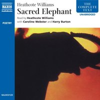 Sacred Elephant - Heathcote Williams