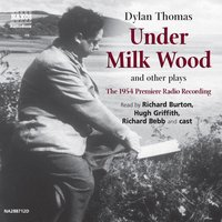 Under Milk Wood and other plays - Dylan Thomas