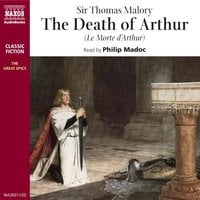 The Death of Arthur - Sir Thomas Malory