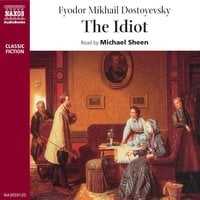 The Idiot - Fjodor Dostojevskij