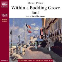Within a Budding Grove – Part 1 - Marcel Proust