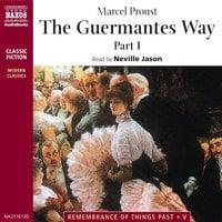 The Guermantes Way Part 1 - Marcel Proust