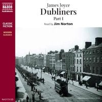 Dubliners – Part I - James Joyce