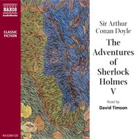 The Adventures of Sherlock Holmes – Volume V - Sir Arthur Conan Doyle