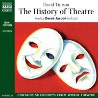 The History of Theatre - David Timson