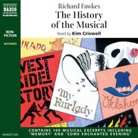 The History of The Musical - Richard Fawkes